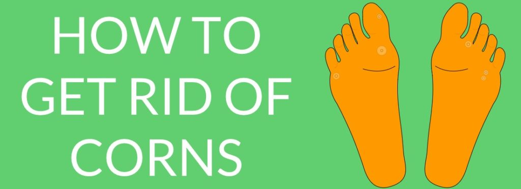 How to get rid of corns on feet