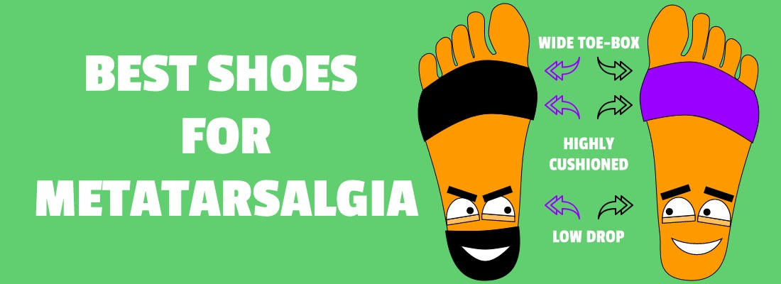 BEST SHOES FOR METATARSALGIA
